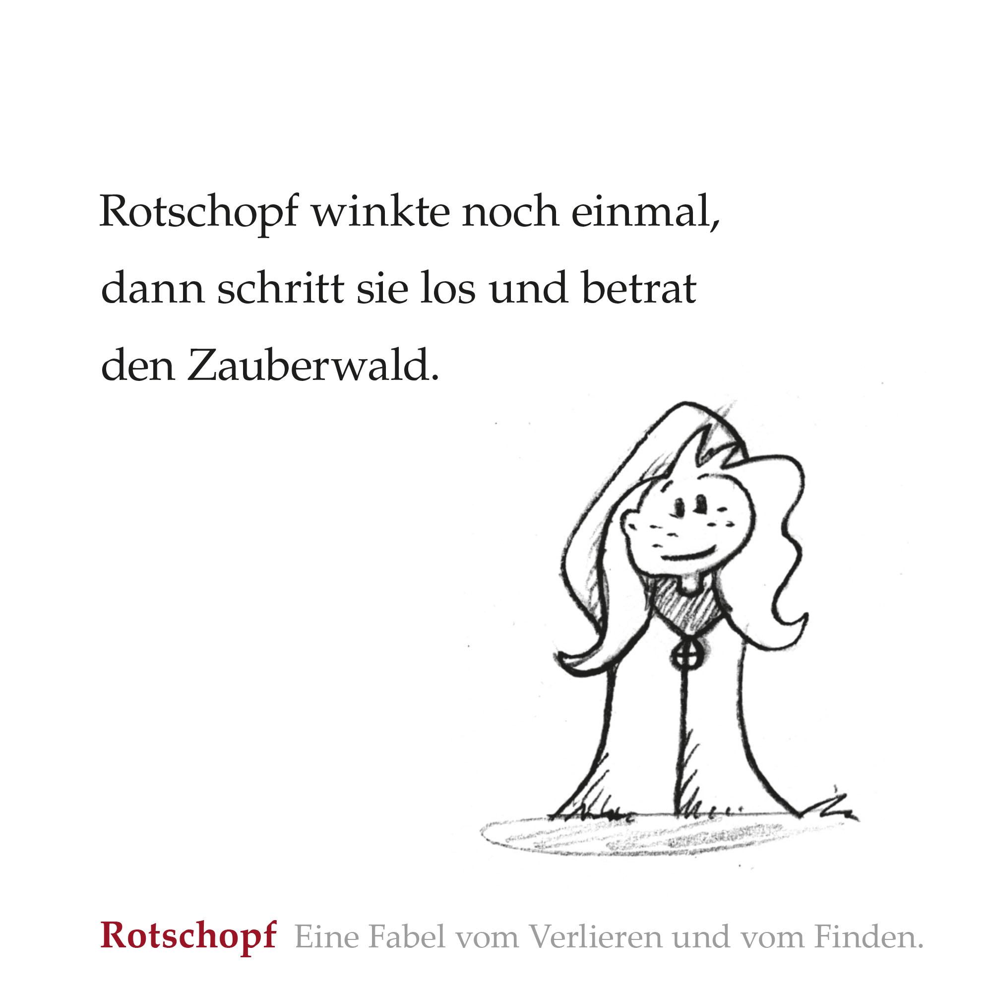 Aus dem Buch »Rotschopf – Eine Fabel vom Verlieren und Finden.«